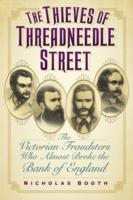 Image for The Thieves of Threadneedle Street: The Victorian Fraudsters Who Almost Broke the Bank of England from emkaSi