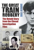 Image for The Great Train Robbery: The Untold Story from the Closed Investigation Files from emkaSi
