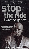 Image for Stop The Ride, I Want To Get Off: The Autobiography of Dave Courtney from emkaSi