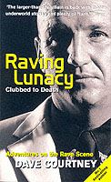 Image for Raving Lunacy: Clubbed To Death from emkaSi