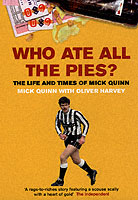 Image for Who Ate All The Pies? The Life and Times of Mick Quinn from emkaSi