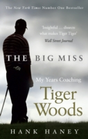 Image for The Big Miss: My Years Coaching Tiger Woods from emkaSi