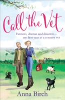 Image for Call the Vet: Farmers, Dramas and Disasters - My First Year as a Country Vet from emkaSi