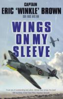 Image for Wings on My Sleeve: The World's Greatest Test Pilot tells his story from emkaSi