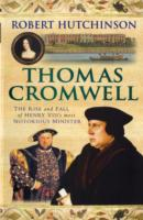 Image for Thomas Cromwell: The Rise And Fall Of Henry VIII's Most Notorious Minister from emkaSi
