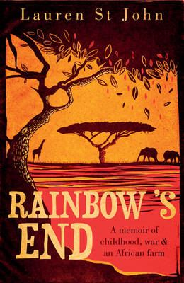 Image for Rainbow's End: A Memoir of Childhood, War and an African Farm from emkaSi