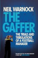 Image for The Gaffer: The Trials and Tribulations of a Football Manager from emkaSi
