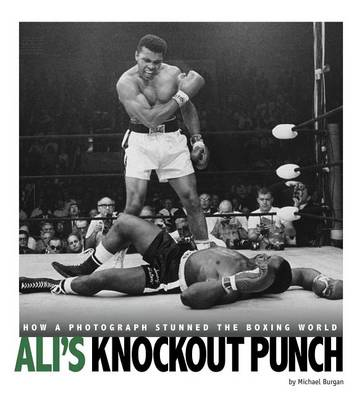 Image for Ali's Knockout Punch: How a Photograph Stunned the Boxing World from emkaSi