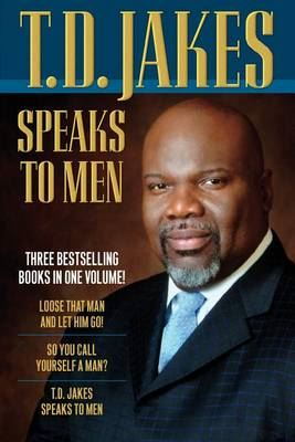 Image for T.D. Jakes Speaks to Men, 3-in-1 from emkaSi