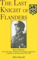 Image for The Last Knight of Flanders: Remy Schrijnen and His SS-Legion from emkaSi