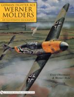 Image for German Fighter Ace Werner Molders: An Illustrated Biography from emkaSi