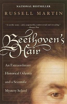 Image for Beethoven's Hair: An Extraordinary Historical Odyssey and a Scientific Mystery Solved from emkaSi