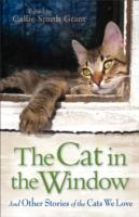 Image for The Cat in the Window: and Other Stories of the Cats We Love from emkaSi