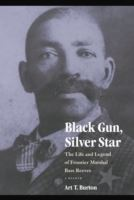 Image for Black Gun, Silver Star: The Life and Legend of Frontier Marshal Bass Reeves from emkaSi