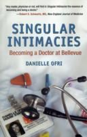 Image for Singular Intimacies: Becoming a Doctor at Bellevue from emkaSi