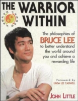 Image for The Warrior Within: The Philosophies of Bruce Lee from emkaSi
