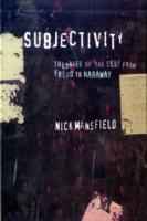 Image for Subjectivity: Theories of the Self from Freud to Haraway from emkaSi