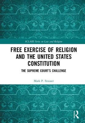 Image for Free Exercise of Religion and the United States Constitution - The Supreme Court's Challenge from emkaSi