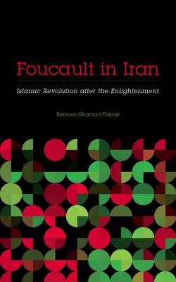 Image for Foucault in Iran: Islamic Revolution After the Enlightenment from emkaSi