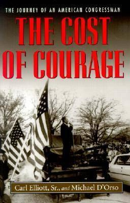 Image for The Cost of Courage: The Journey of an American Congressman from emkaSi