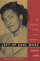 Image for Left of Karl Marx: The Political Life of Black Communist Claudia Jones from emkaSi