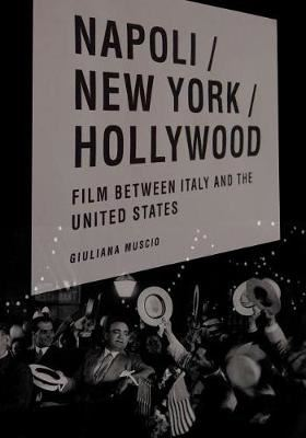 Image for Napoli/New York/Hollywood: Film between Italy and the United States from emkaSi