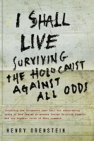 Image for I Shall Live: Surviving the Holocaust Against All Odds from emkaSi