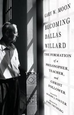 Image for Becoming Dallas Willard - The Formation of a Philosopher, Teacher, and Christ Follower from emkaSi