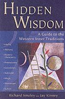 Image for Hidden Wisdom: A Guide to the Western Inner Traditions from emkaSi