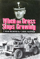 Image for When the Grass Stops Growing: A Memoir of the Second World War from emkaSi