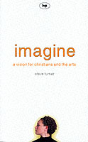 Image for Imagine: A Vision for Christians and the Arts from emkaSi