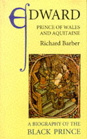 Image for Edward, Prince of Wales and Aquitaine: A Biography of the Black Prince from emkaSi