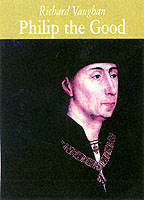 Image for Philip the Good: The Apogee of Burgundy from emkaSi