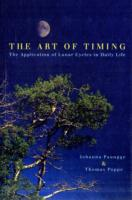Image for The Art Of Timing: The Application of Lunar Cycles in Daily Life from emkaSi
