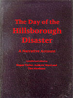 Image for The Day of the Hillsborough Disaster: A Narrative Account from emkaSi