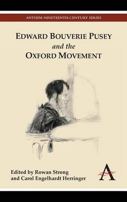 Image for Edward Bouverie Pusey and the Oxford Movement from emkaSi