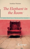 Image for The Elephant in the Room: Stories About Cancer Patients and their Doctors from emkaSi