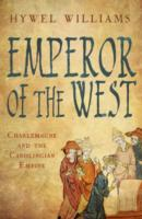 Image for Emperor of the West: Charlemagne and the Carolingian Empire from emkaSi