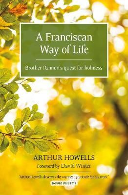 Image for A Franciscan Way of Life - Brother Ramon's quest for holiness from emkaSi