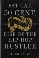 Image for Fat Cat, 50 Cent And The Rise Of The Hip-hop Hustler from emkaSi