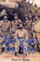 Image for Fist from the Sky: The Story of Captain Takashige Egusa, the Imperial Japanese Navy's Most Illustrious Dive-Bomber Pilot from emkaSi
