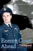 Image for Enemy Coast Ahead Uncensored: The Real Guy Gibson from emkaSi