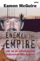 Image for Enemy of the Empire: Life as an International Undercover IRA Activist from emkaSi
