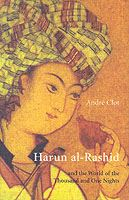 Image for Harun Al-Rashid: and the World of the Thousand and One Nights from emkaSi