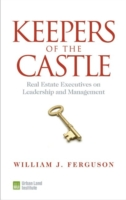 Image for Keepers of the Castle: Real Estate Executives on Leadership and Management from emkaSi