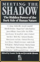 Image for Meeting the Shadow: The Hidden Power of the Dark Side of Human Nature from emkaSi
