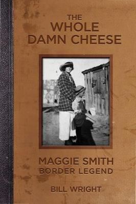 Image for The Whole Damn Cheese - Maggie Smith, Border Legend from emkaSi