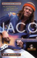 Image for Jaco: The Extraordinary and Tragic Life of Jaco Pastorius from emkaSi