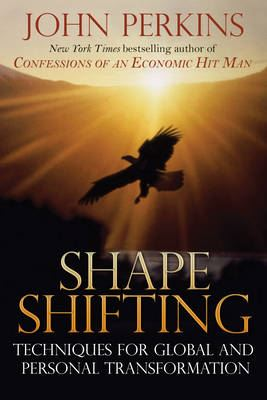 Image for Shape Shifting: Shamanic Techniques for Self-Transformation from emkaSi