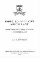 Image for Index to Old-Lore Miscellany of Orkney, Shetland, Caithness and Sutherland from emkaSi